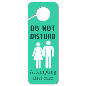 Do Not Disturb Attempting First Base Plastic Door Knob Hanger Sign