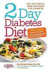 2-Day Diabetes Diet: Diet Just 2 Days a Week and Dodge Type 2 Diabetes by Erin Palinski-Wade (Paperback / softback, 2015)
