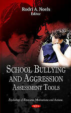 School Bullying and Aggression: Assessment Tools (Psychology of Emotions and Act