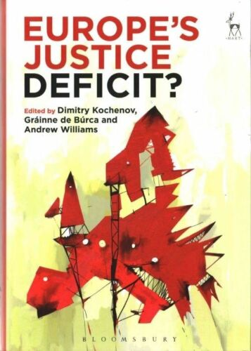 1 of 1 - Europes Justice Deficit?, Dimitry Kochenov, Used; Very Good Book