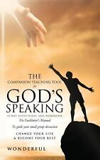 The Companion Teaching Tool for God's Speaking 30 Day Devotional and Workbook...