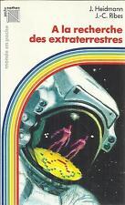 J. HEIDMANN/J.-C. RIBES A LA RECHERCHE DES EXTRATERRESTRES