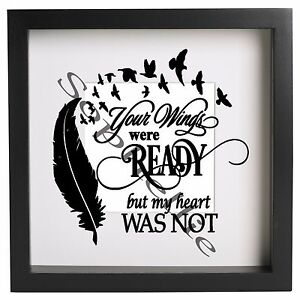 Your Wings Were Ready My Heart Was Not 2 Box Frame Quote Decal