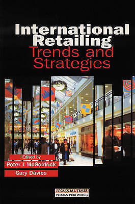 1 of 1 - International Retailing: Trends and Strategies by Peter McGoldrick