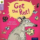 Oxford Reading Tree Traditional Tales: Level 1+: Get the Rat! by Nikki Gamble, Alex Lane, Teresa Heapy (Paperback, 2011)