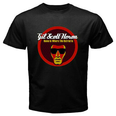 New Gil Scott-Heron Home Is Where The Hatred Is Men/'s Black T-Shirt Size S-3XL