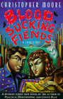 Blood Sucking Fiends: A Love Story by Christopher Moore (Paperback, 1995)