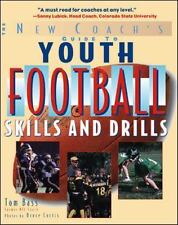 Youth Football Skills and Drills : A New Coach's Guide by Tom Bass (2005, Paperback)