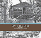 Up to the Lake by Tom Hegg (Hardback, 2011)