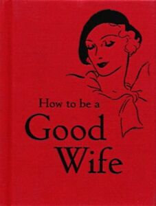 How-to-be-a-Good-Wife-by-Bodleian-Library-NEW-Book-Hardcover-FREE-amp-Fast-Del
