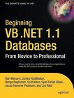 Beginning VB .NET 1.1 Databases: From Novice to Professional by Patricia Wright, Dan Maharry, Matthew MacDonald (Paperback, 2004)
