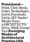 Provisional by Princeton Architectural Press (Paperback, 2010)