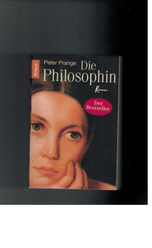 1 von 1 - Peter Prange - Die Philosophin. Roman - 2004