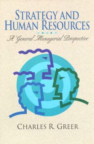 Strategy and Human Resources: A General Managerial Perspective