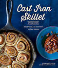 The Cast Iron Skillet Cookbook: Recipes for the Best Pan in Your Kitchen by Sharon Kramis, Julie Kramis Hearne (Paperback, 2013)