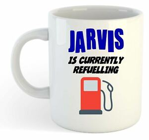 Jarvis-Is-Currently-Refuelling-Mug-Funny-Gift-Name-Personalised