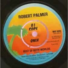 Best Of Both Worlds / Keep In Touch 7 : Robert Palmer