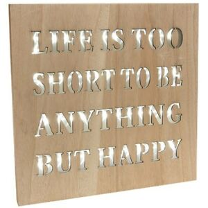 Led Light Up Plaque Life Is Too Short To Be Anything But Happy