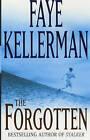 The Forgotten by Faye Kellerman (Paperback, 2002)