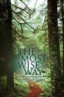 The Most Wise Way by J Philip Hall (Paperback / softback, 2016)