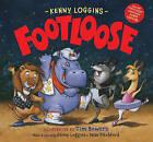 Footloose: Bonus CD!  Footloose by Kenny Loggins (Hardback, 2016)