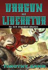 Dragon and Liberator: The Sixth Dragonback Adventure, Zahn, Timothy, New Books