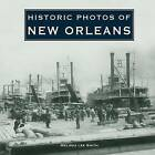 Historic Photos of New Orleans by Melissa Lee Smith (Hardback, 2007)