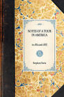 Notes of a Tour in America: In 1832 and 1833 by Stephen Davis (Hardback, 2007)