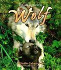 The Life Cycle of a Wolf by Amanda Bishop, Bobbie Kalman (Paperback, 2002)