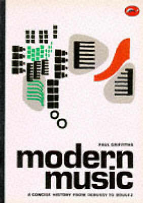 1 of 1 - USED (GD) Modern Music: A Concise History from Debussy to Boulez (World of Art)