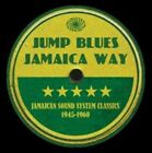 Jump Blues Jamaica Way Jamaican Sound System Class Various Artists Audio CD