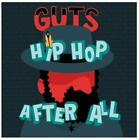 Hip Hop After All von Guts (2014)