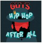 Hip Hop After All von Guts (2014)