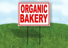 Organic Bakery Red White Yard Sign Road With Stand Lawn Sign