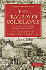 The Tragedy of Coriolanus: The Cambridge Dover Wilson Shakespeare by William Shakespeare (Paperback, 2009)