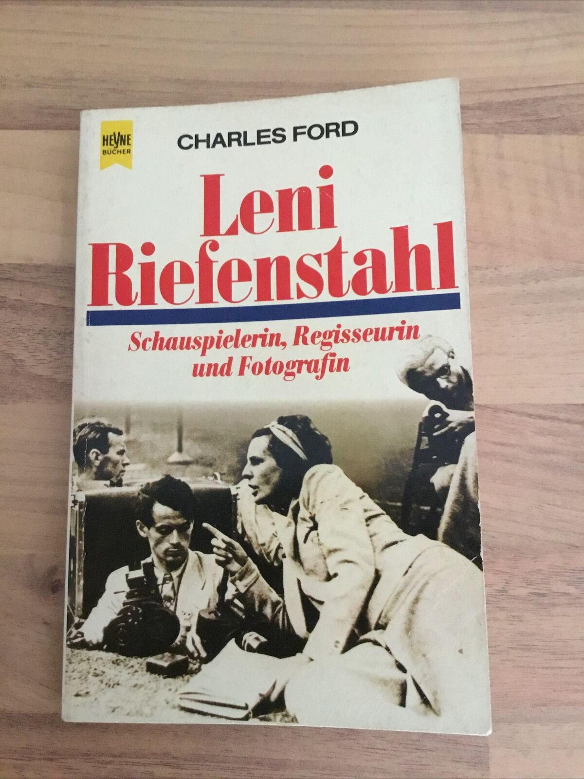 Leni Riefenstahl. Schauspielerin, Regisseurin und Fotografin. Charles, Ford: - Siehe Titel