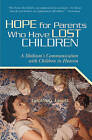 Hope for Parents Who Have Lost Children: A Medium's Communication with Children in Heaven by Geoffrey Jowett (Paperback / softback, 2009)