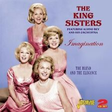 THE KING SISTERS - IMAGINATION- THE BLEND AND THE ELEGANCE 2 CD NEU