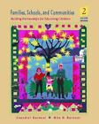 Families, Schools, and Communities : Building Partnerships for Educating Children by Chandler Barbour and Nita H. Barbour (2000, Paperback)