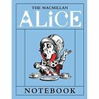 The Macmillan Alice Mad Hatter Notebook by Lewis Carroll 9781509810413