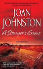 A Stranger's Game by Joan Johnston (Paperback / softback)