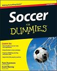 Soccer for Dummies® by Consumer Dummies Staff, Scott Murray and Thomas Dunmore (2013, Paperback)