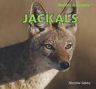 Jackals by Maddie Gibbs (Hardback, 2011)