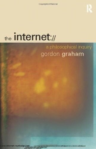 Very Good, The Internet: A Philosophical Inquiry, Graham, Gordon, Book