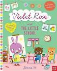Violet Rose and the Little School by Nosy Crow (Paperback / softback, 2016)