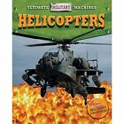 Helicopters by Tim Cooke (Hardback, 2015)