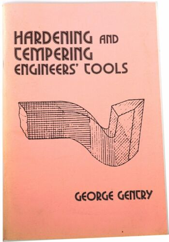 Hardening /& Tempering Engineers Tools    Book From  Chronos Model Engineering