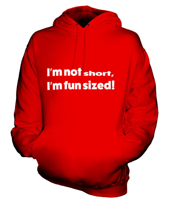 I AM NOT SHORT I AM FUN SIZED UNISEX HOODIE TOP GIFT FUNNY GIFT
