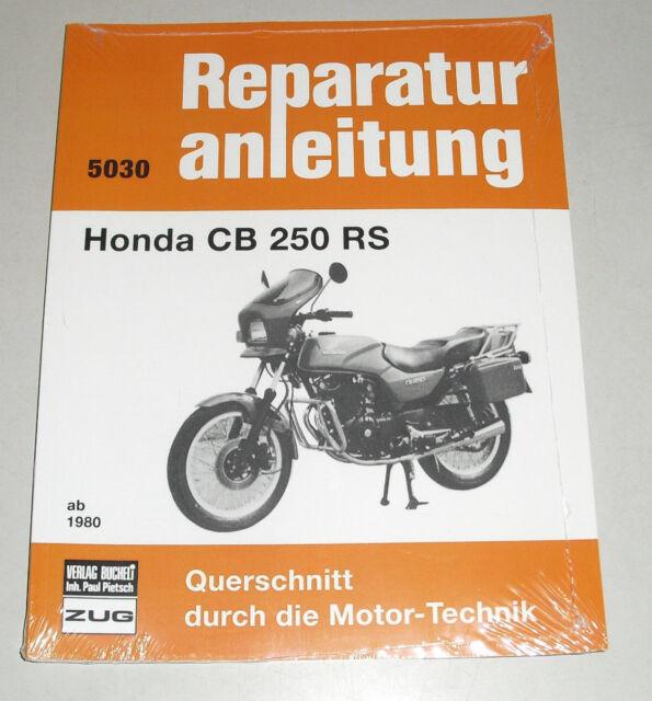Reparaturanleitung Honda CB 250 RS ab Baujahr 1980