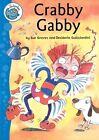 Crabby Gabby by Sue Graves (Paperback / softback, 2008)